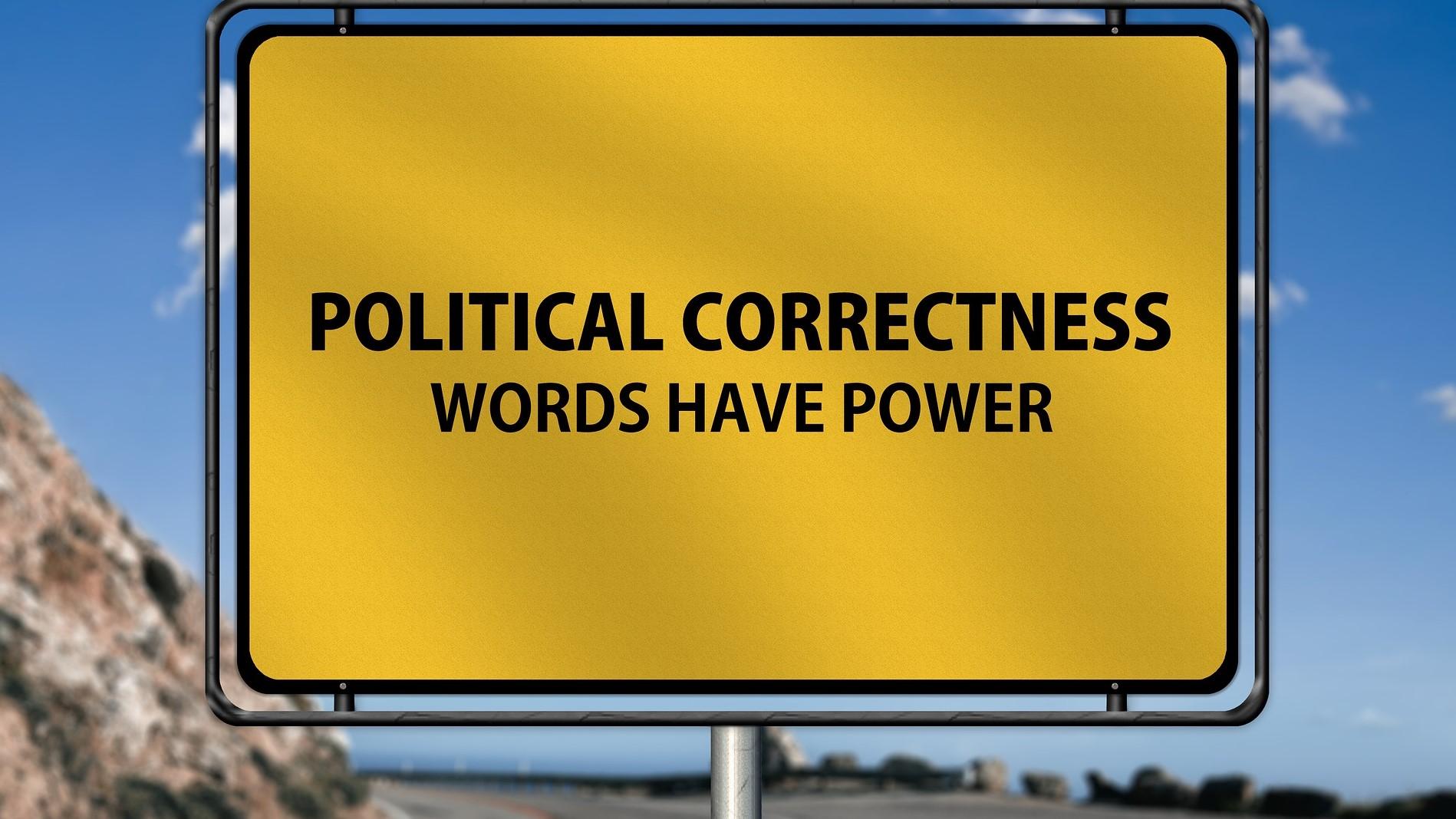 Political Correctness: Selbstzerstörung des Liberalismus und der abendländischen Kultur?